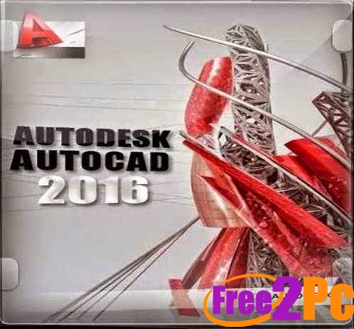 Autocad 2016 Free Download Full Version With Crack 32 Bit by pckeysoft.com
