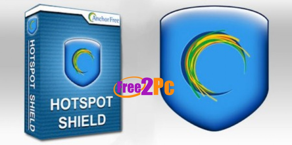 hotspot shield full version free download with crack