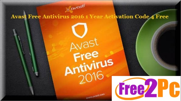 Avast License Key 2016 Activation Code Download Free Latest Version