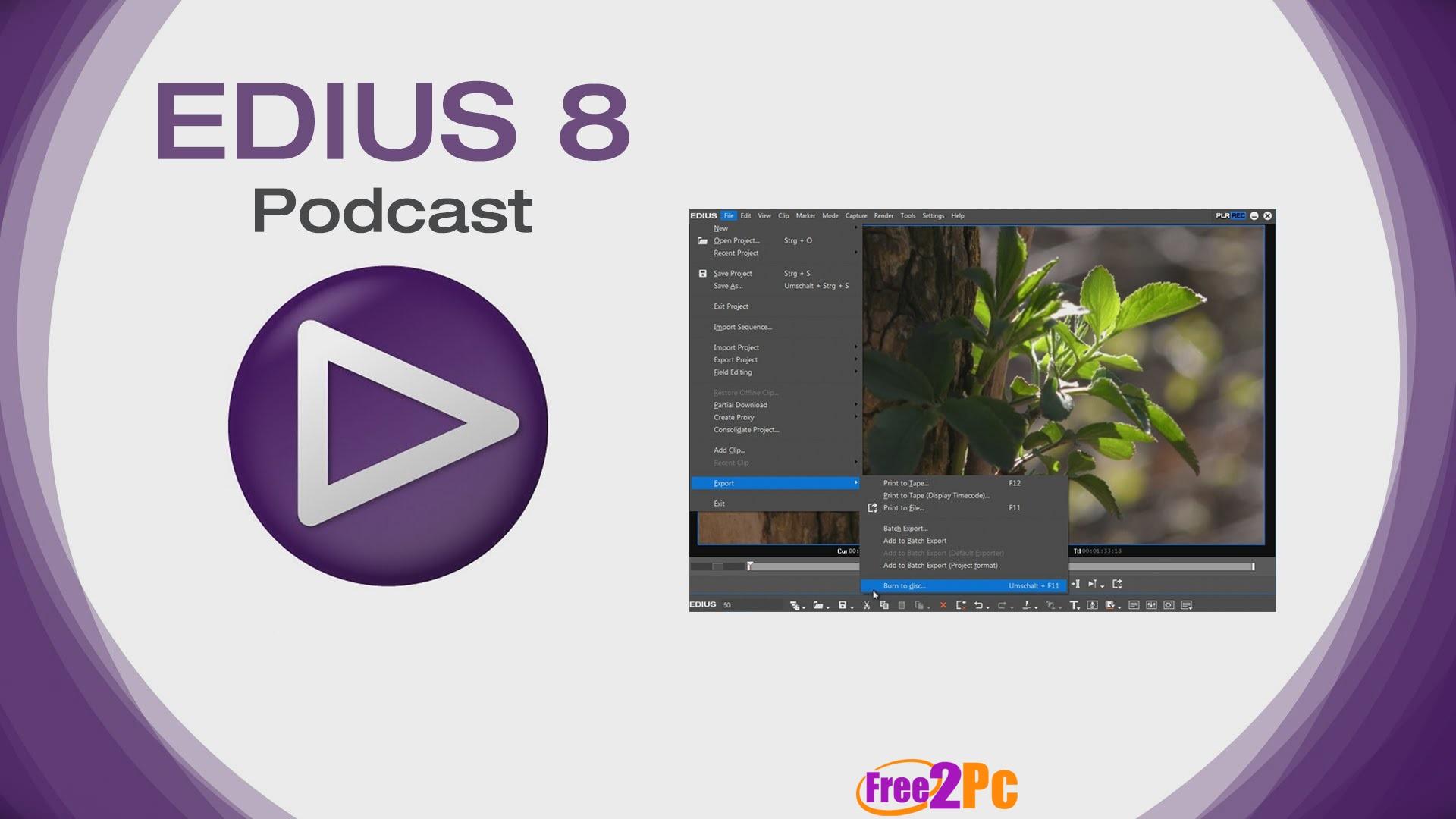 Edius Pro 8 Crack With Serial Key Free Download Full Version