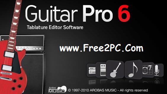 Guitar Pro 6 Keygen Plus Crack Download Latest Version By Free2PC