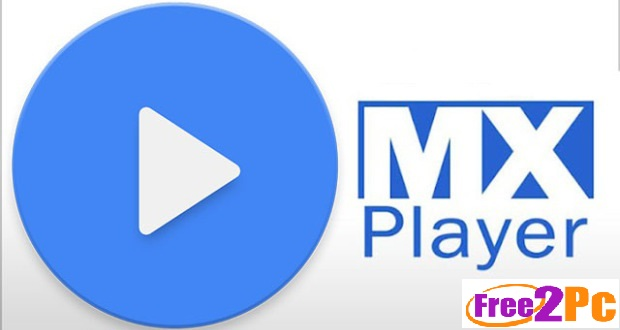 Download MX Player For PC/Laptop Free For Windows