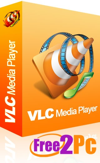 VLC Media Player 2.2.2 For PC Free Download Latest Version 2016 Update