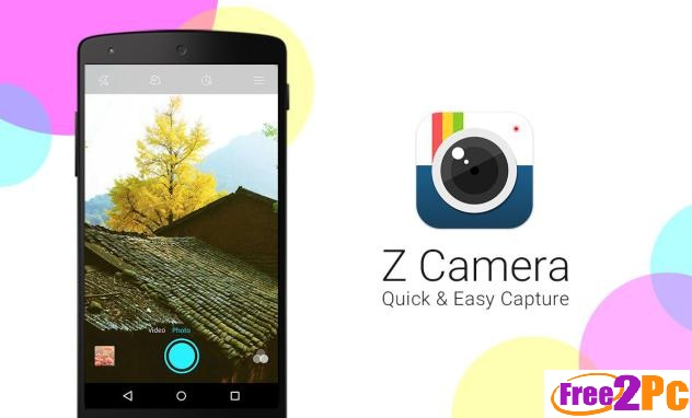 Z Camera 2.25 APK Free Download Latest Is Here