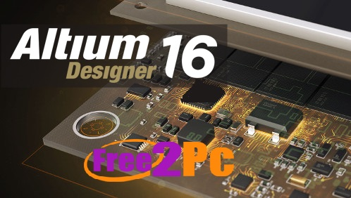 Altium Designer 16 Crack Serial Number Download Latest Version Is Here