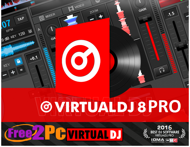 VirtualDJ 8 Pro Crack + Serial Key Fully Activated