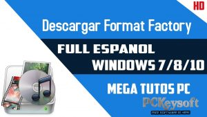 download format factory full version for windows 7