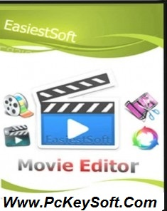 EasiestSoft Movie Editor 5.1 0 Crack Download Serial Number
