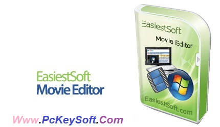 EasiestSoft Movie Editor 5.1 0 Crack Download Serial Number-www-pckeysoft-com