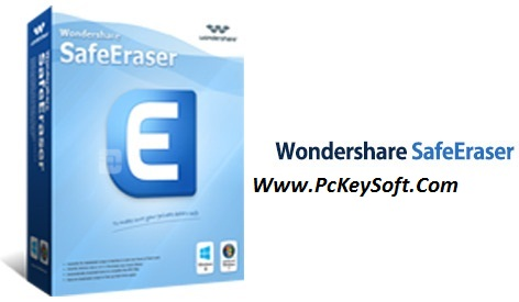 WonderShare SafeEraser Crack 4.8.2 Download Free Full Version