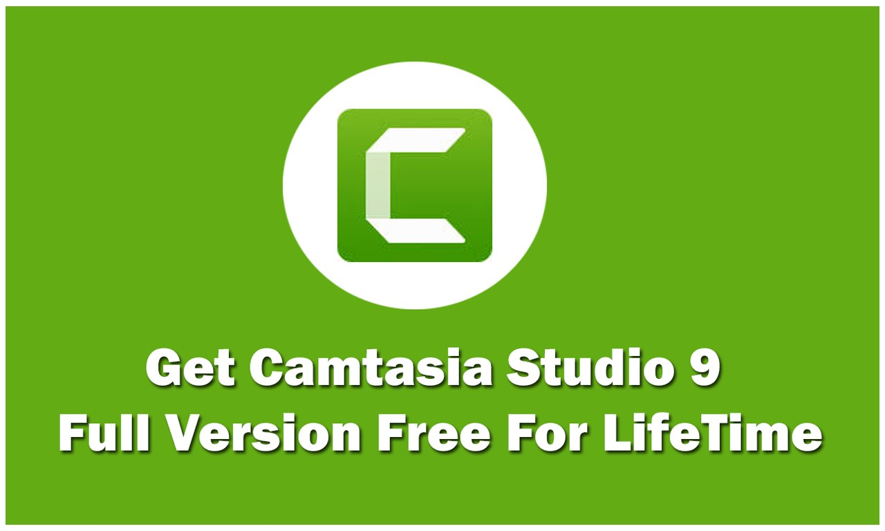 camtasia studio free download with crack